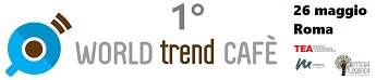 1° world trend cafe - 26 maggio a Roma